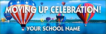 Moving Up Celebration Banner