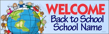 Welcome World  Back to School Banner (Customized)