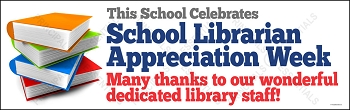 Librarian Appreciation Week Vinyl Banner