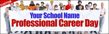 Professional Career Day Vinyl Banner