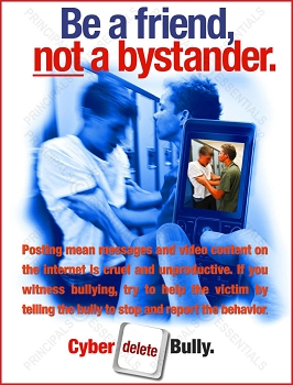 Be a Friend, NOT Bystander Poster
