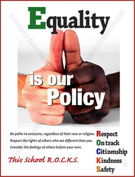 Equality is our Policy Poster