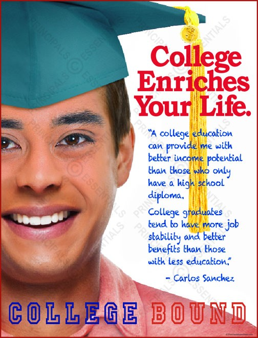 College Enriches Your Life Poster