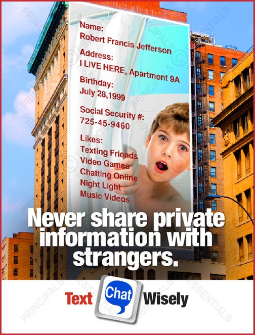 Never share private information with strangers.