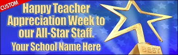 All-Star Teacher/Staff Appreciation Banner