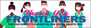 Thank You Frontliners Vinyl Banner