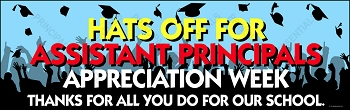 Assistant Principals Appreciation Vinyl Banner