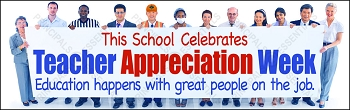Teacher Appreciation Week Vinyl Banner