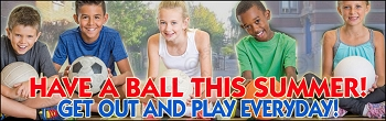 Have a Ball & Play Every Day Banner