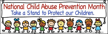 National Child Abuse Prevention Month-APRIL