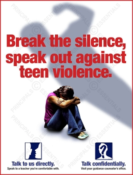 Break the silence, speak out against teen violence.