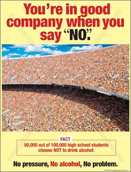 80,000 out of 100,000 high school students choose NOT to drink alcohol.