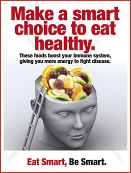 Make a smart choice to eat healthy.
