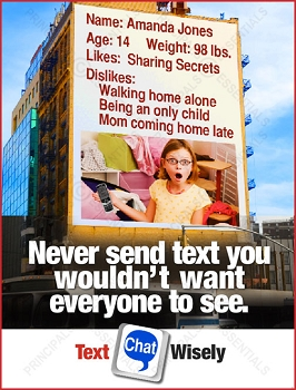 Never send text you wouldn't want everyone to see.