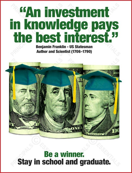"""An investment in knowledge pays the best interest."""