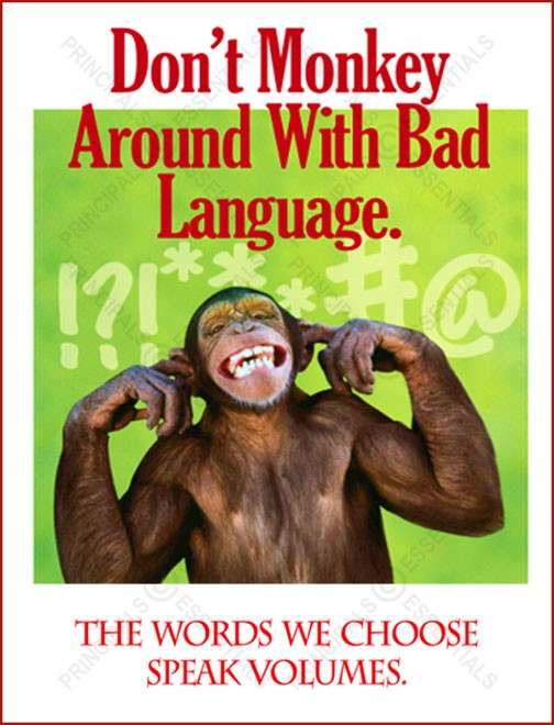 Don't Monkey Around With Bad Language.